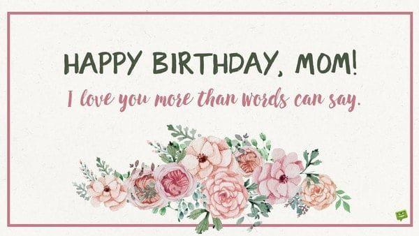 Lời chúc sinh nhật ấm áp cho mẹ